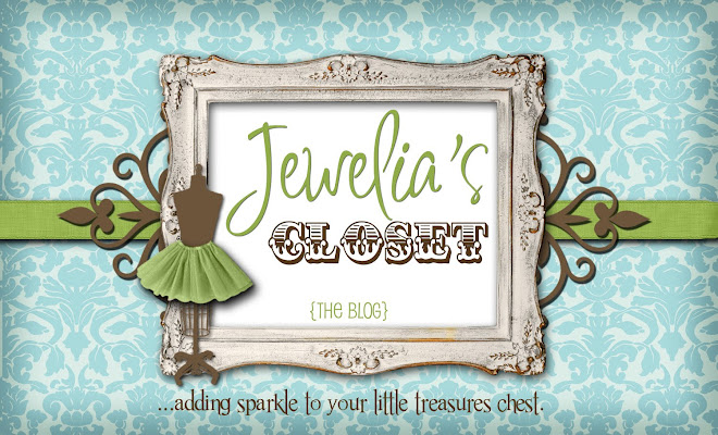 Welcome to Jewelia's Closet...THE BLOG