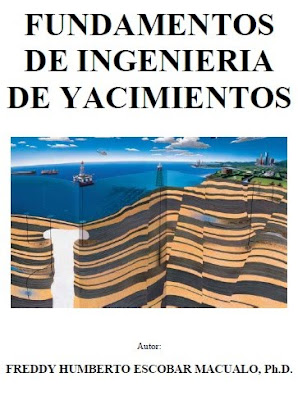 Fundamentos de Ingeniera de Yacimientos por Freddy Escobar