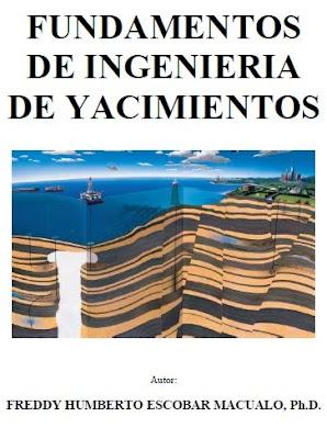 Fundamentos Básicos de Ingeniería de Yacimientos Petroleros
