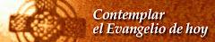 EL EVANGELIO DE HOY..