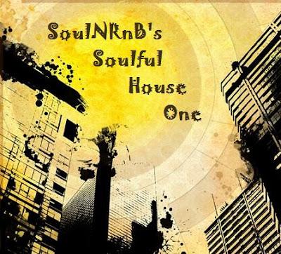 SoulRnB's Soulful House One mix