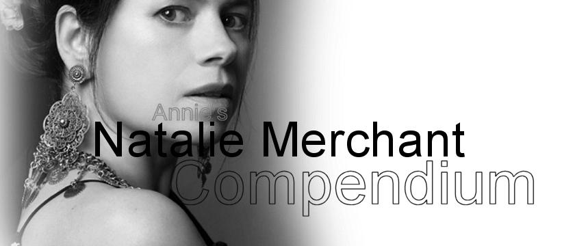 Annie's Natalie Merchant Compendium Blog