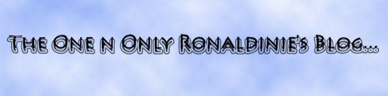 The One N Only Ronaldinie's Blog...