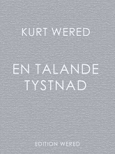 kurt wered: en talande tystnad