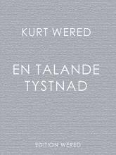 kurt wered: en talande tystnad