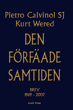 Pietro calvinol sj och kurt wered: den frfade samtiden. Brev 1969-2007