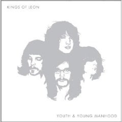 The Kings Of Leon - Youth And Young Manhood