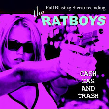 "The RATBOYS : ""Cash, Gas and Trash"