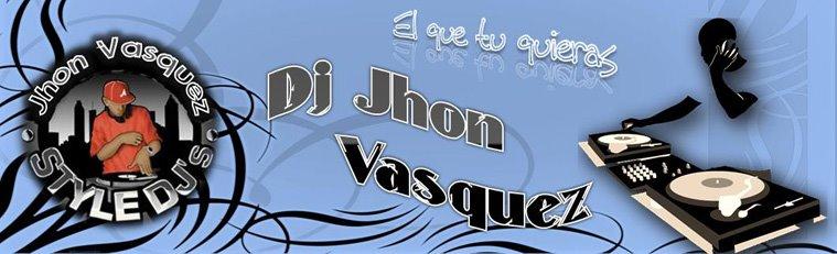 DJ Jhon Vasquez