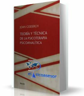 Teoría-técnica- de la -psicoterapia -psicoanalítica - Joan Coderch