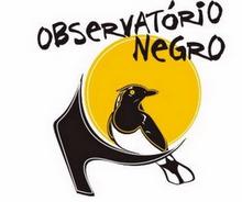 OBSERVATÓRIO NEGRO
