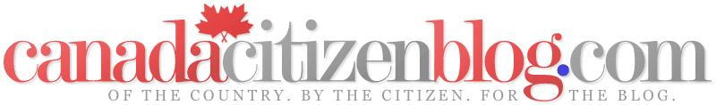 Canada Citizen Blog