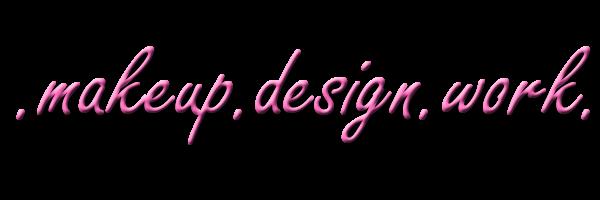 Make-Up Design Work