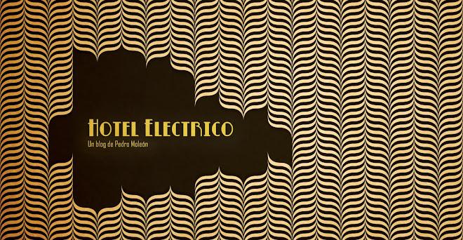 El Hotel Electrico