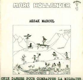 Aksak Maboul - Onze Danses Pour Combattre La Migraine [1977]
