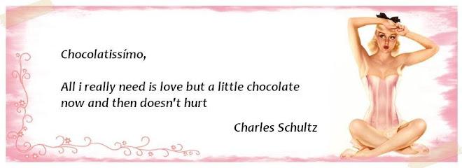 Chocolatissimooo