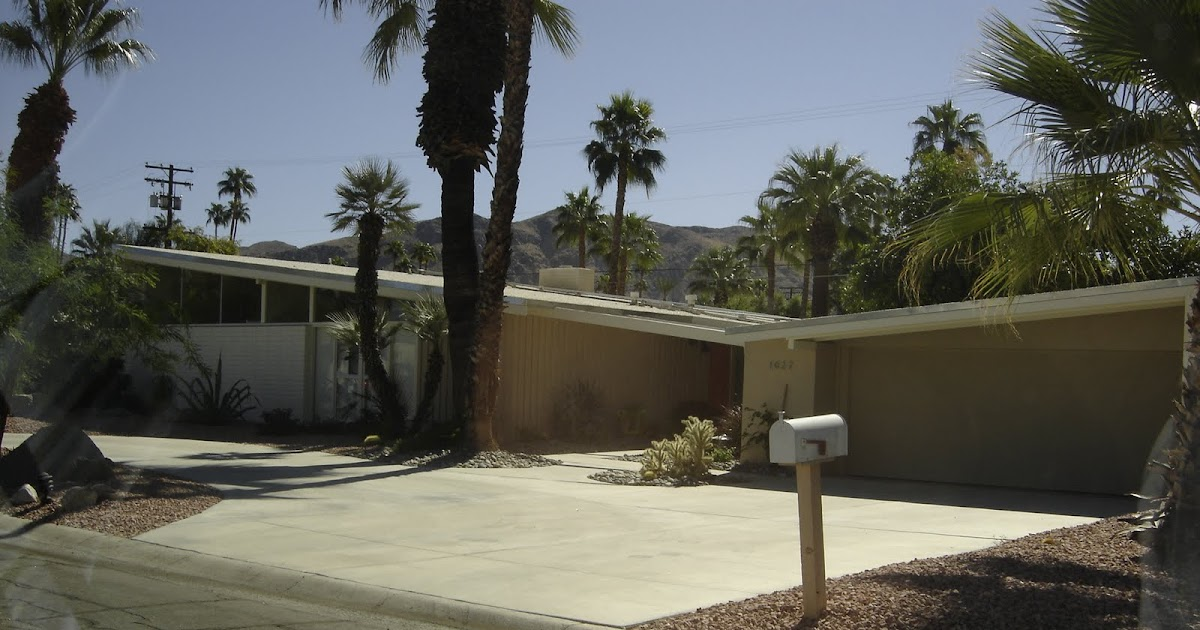 Places To Go Buildings To See Mid Century Homes Palm Springs California