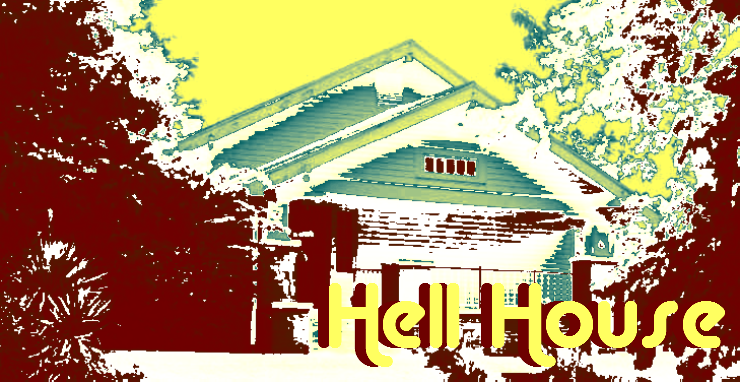"""Hell"" House"