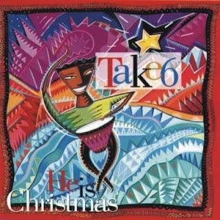 Take 6 - He is Christmas 1991