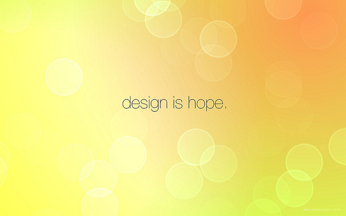 "design is hope 70+ Super Creative Wallpapers ""About Design"""
