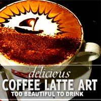 Delicious+Coffee+Latte+Art+ +Too+Beautiful+to+Drink Delicious Coffee Latte Art  Too Beautiful to Drink