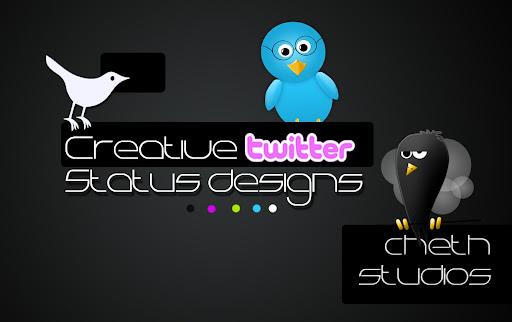 Creative Twitter Status Designs