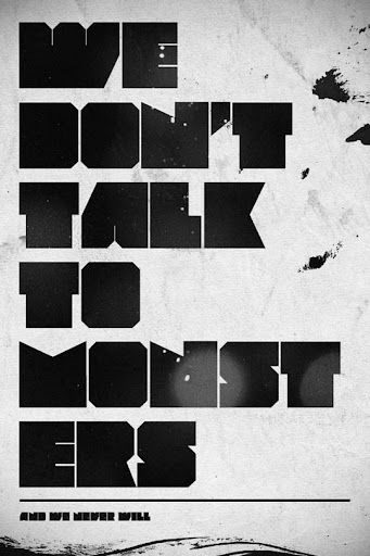 We Don  t Talk To Monsters by vedoo Spectacular Examples of Typography / Text Art