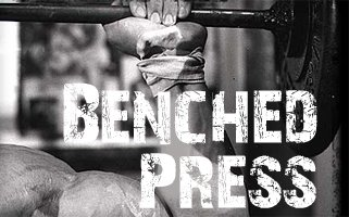 Benched Press