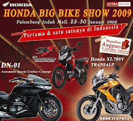 Honda Big Bike Show 2009 - Palembang Indah Mall 25-30 Januari 2009
