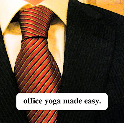 little-scale: little-scale: Office Yoga Made Easy