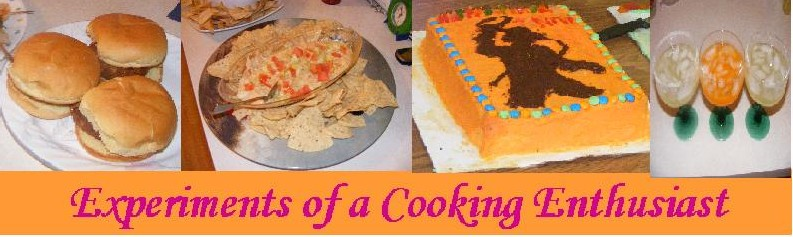 Experiences of a Cooking Enthusiast