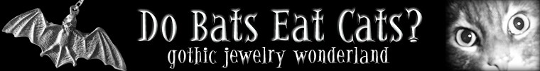 Do Bats Eat Cats: gothic and Victorian jewelry