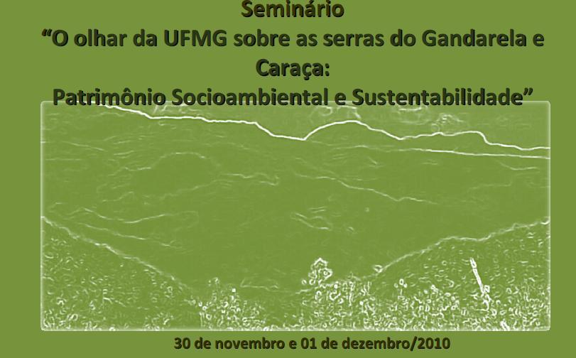 """Seminário """"O olhar da UFMG sobre  as Serras do Gandarela e do Caraça"""""""