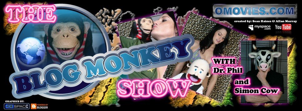 OMOVIES.COM presents The Blog Monkey Show -Created by: Allan Murray & Sean Haines