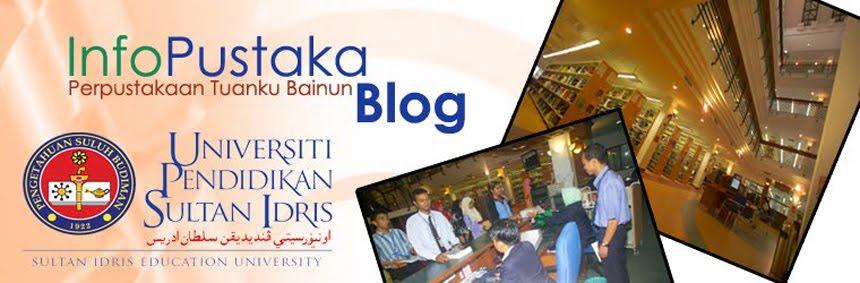 Perpustakaan Tuanku Bainun Universiti Pendidikan Sultan Idris :: InfoPustaka Blog