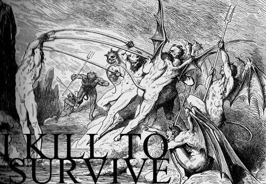 Kill To Survive