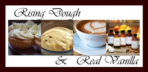 Rising Dough &amp; Real Vanilla