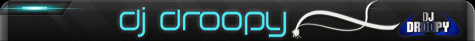 DJ DROOPY