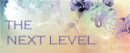 The Next Level ~ A New & Exciting Challenge Blog