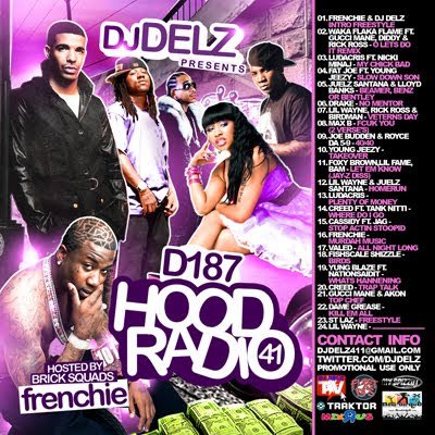 [The Fleet Djs] New Post : DJ DELZ D187 HOOOD RADIO 41 HOSTED  BY FRENCHIE (GUCCI MANES ARTIST)