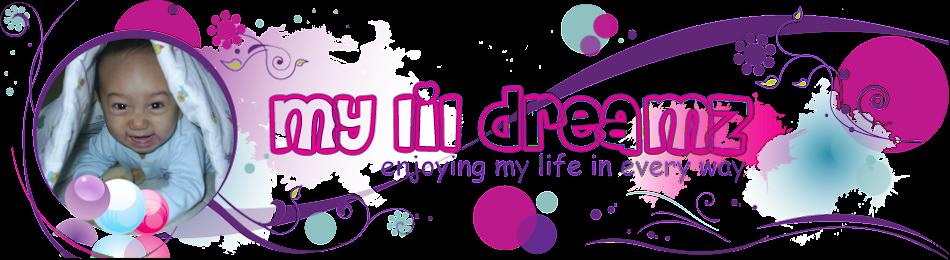 My lil' dreamz