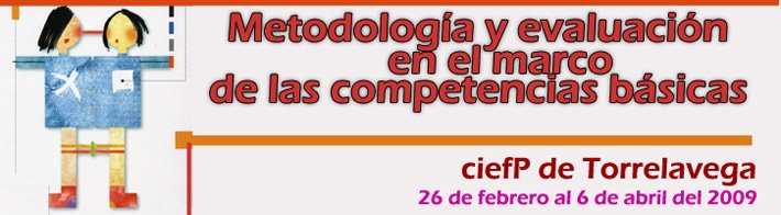 METODOLOGÍA Y EVALUACIÓN EN CCBB