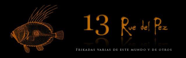 13 Rue del Pez