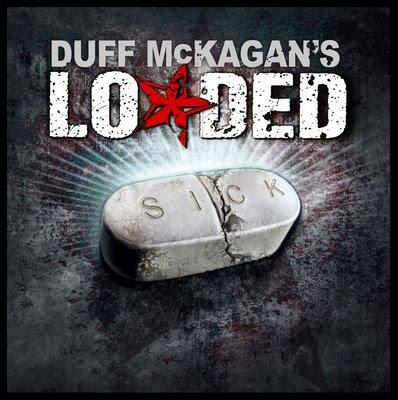 Duff McKagan's Loaded - Sick (2009) 01