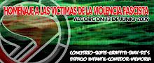 HOMENAJE A LAS VICTIMAS DE LA VIOLENCIA FASCISTA