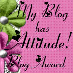 My Blog Has A.T.T.I.T.U.D.E.!