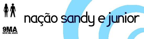 Radio Nação Sandy e Junior,Juntos do fim ao Recomeço!