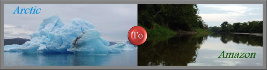 Arctic to Amazon