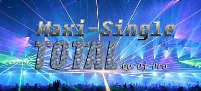 Maxi Single Total