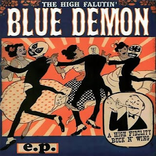 (Psychobilly) Blue Demon The High Falutin' (EP, 2009) - 2009, FLAC (tracks)